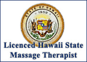 Hawaii State Licenced Massage Therapist